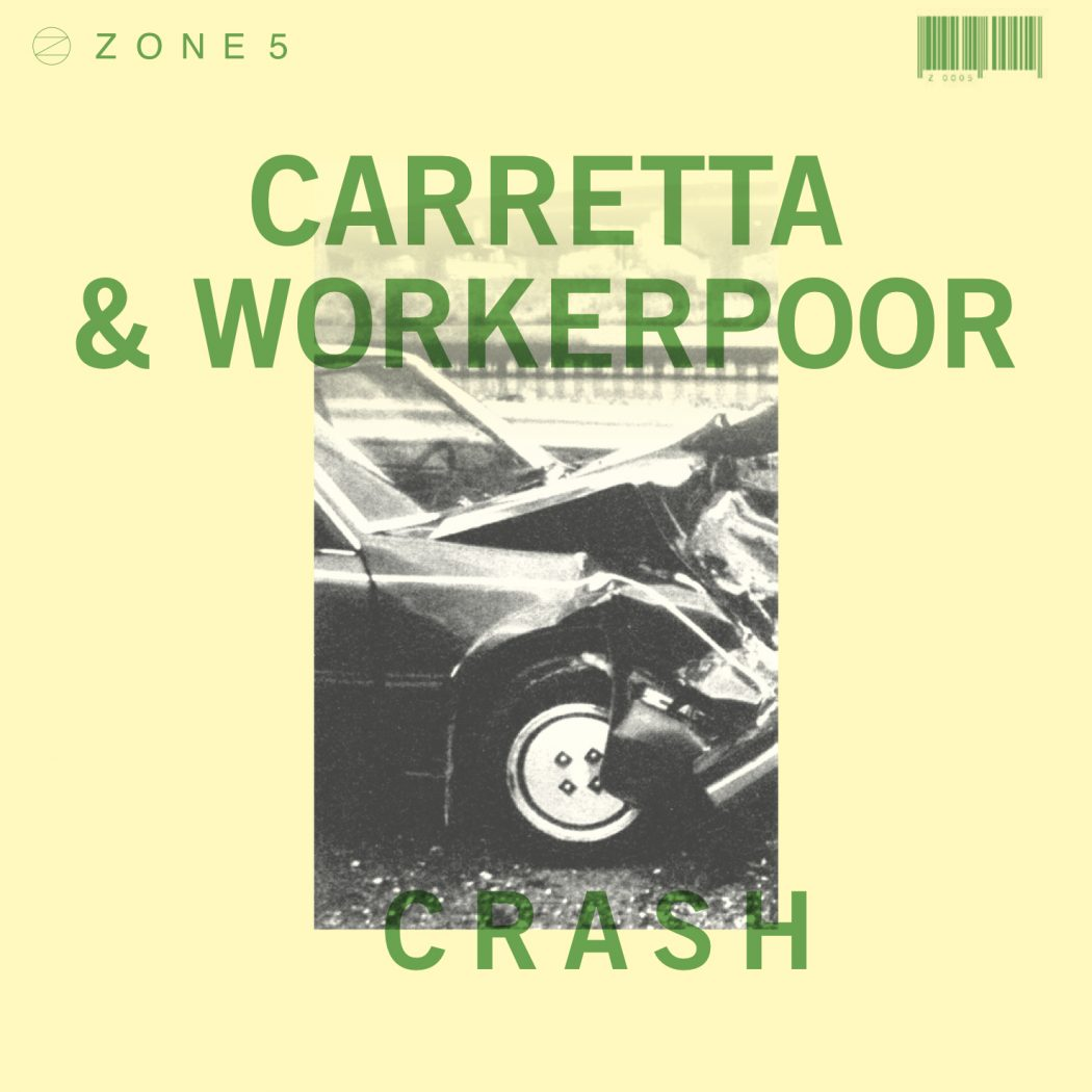 ZONE 5 CARRETTA & Workerpoor