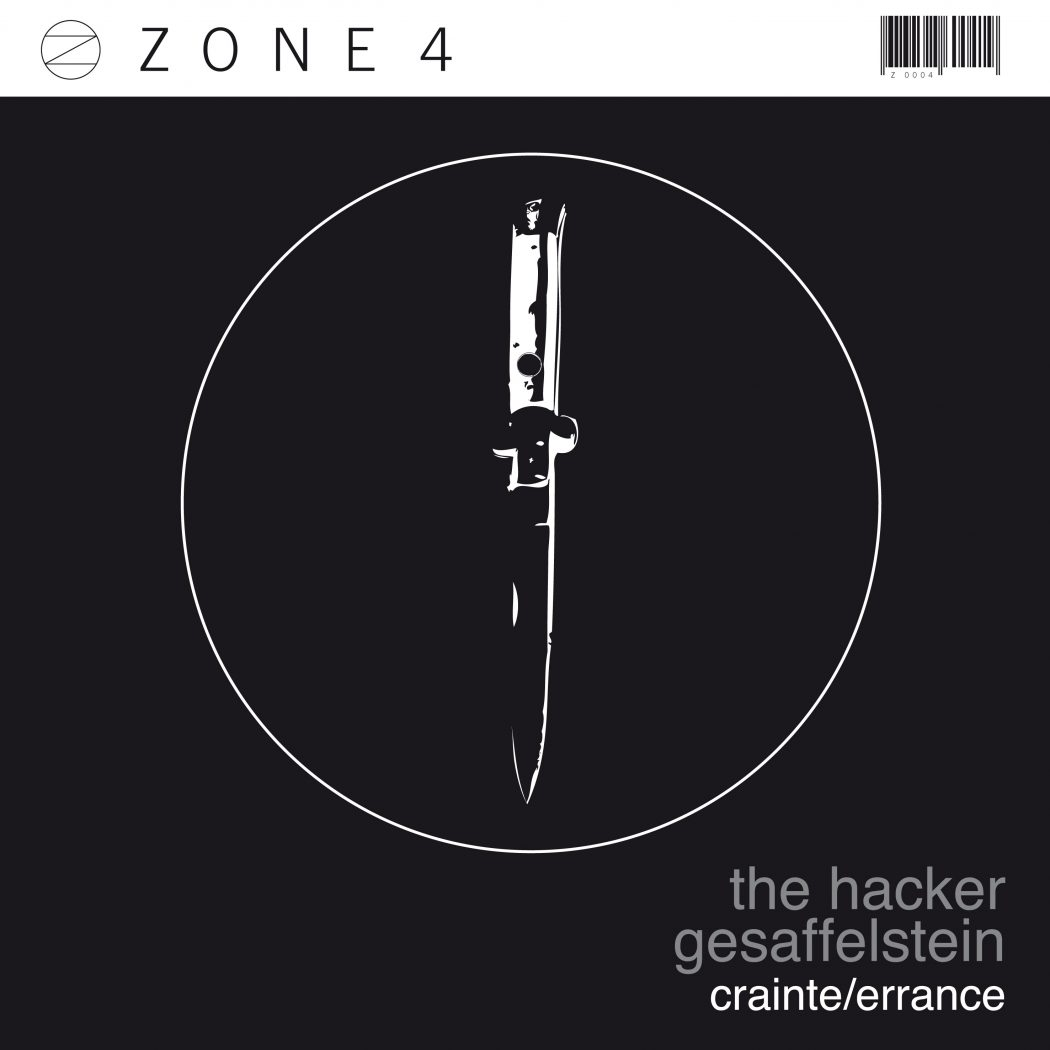 Zone 04 - The Hacker & Gesaffelstein - Crainte / Errance